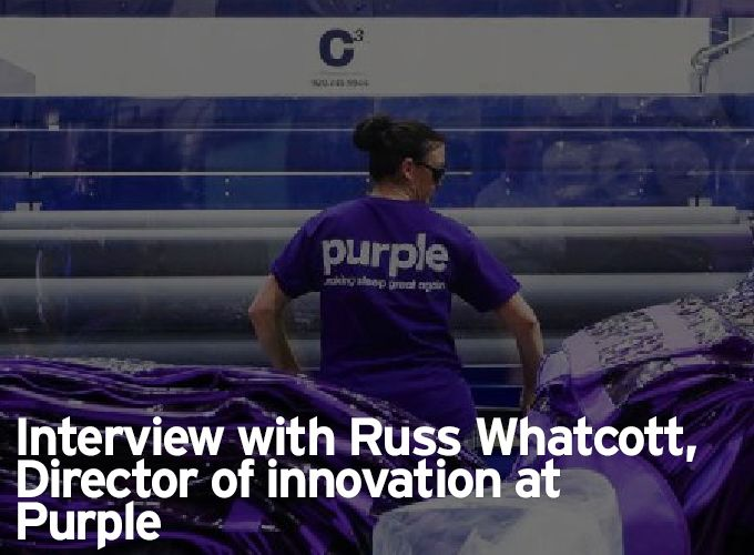 Interview with Russ Whatcott, Director of innovation at Purple