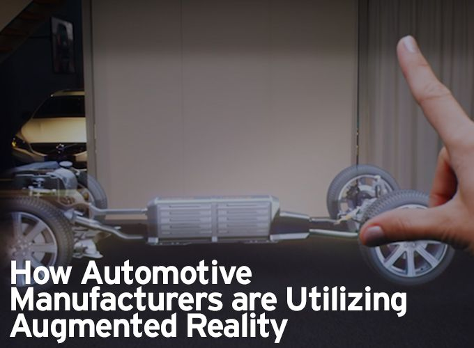 How Automotive Manufacturers are Utilizing Augmented Reality