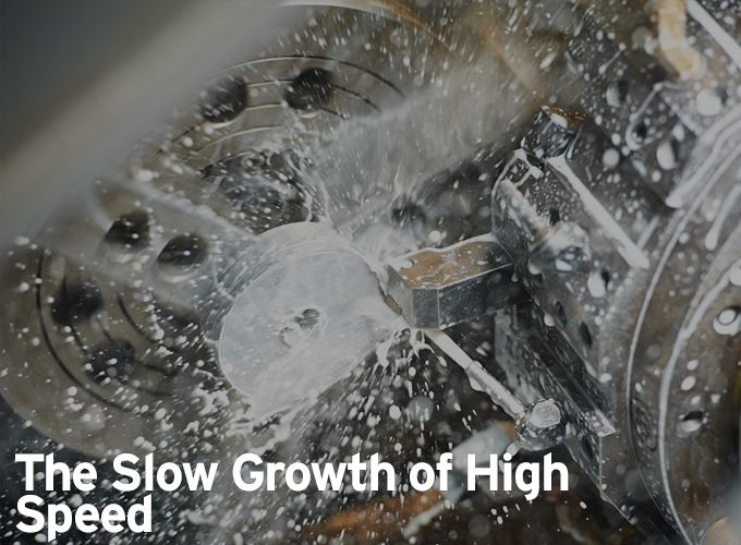 The Slow Growth of High Speed