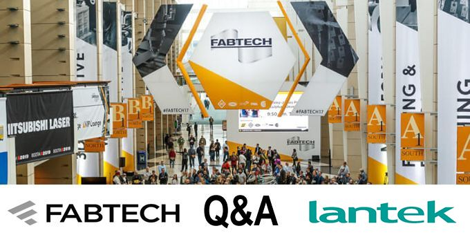 Talking FABTECH with Lantek Systems, Inc.