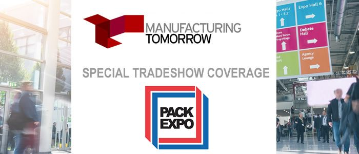 ManufacturingTomorrow - Special Tradeshow Coverage<br>PACK EXPO Las Vegas