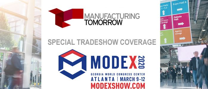 ManufacturingTomorrow - Special Tradeshow Coverage MODEX 2020