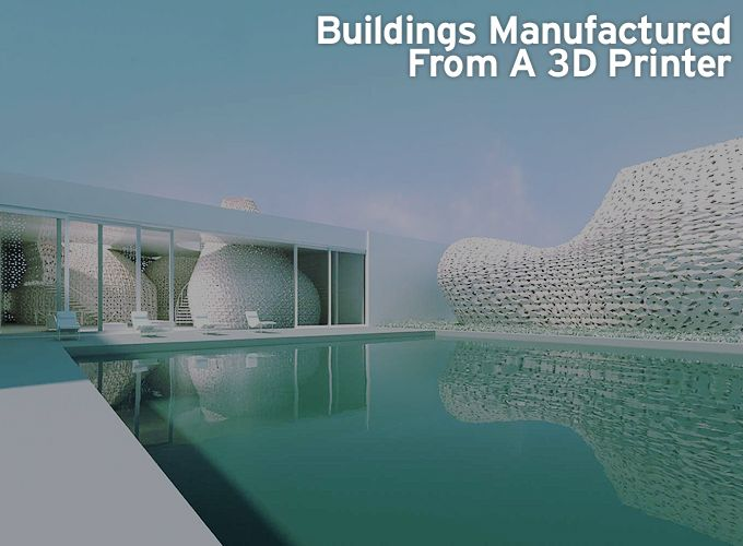 Buildings Manufactured From A 3D Printer
