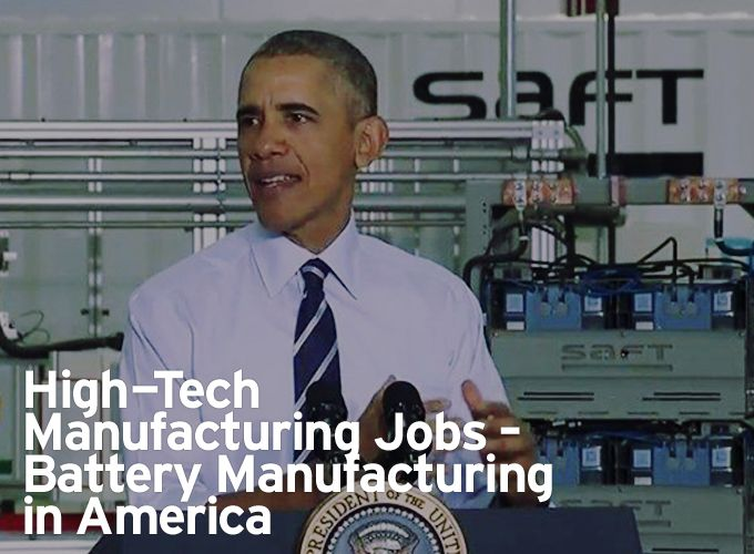 High-Tech Manufacturing Jobs – Battery Manufacturing in America