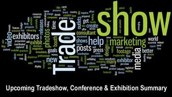 Upcoming Tradeshow, Conference & Exhibition Summary -  May & June 2016