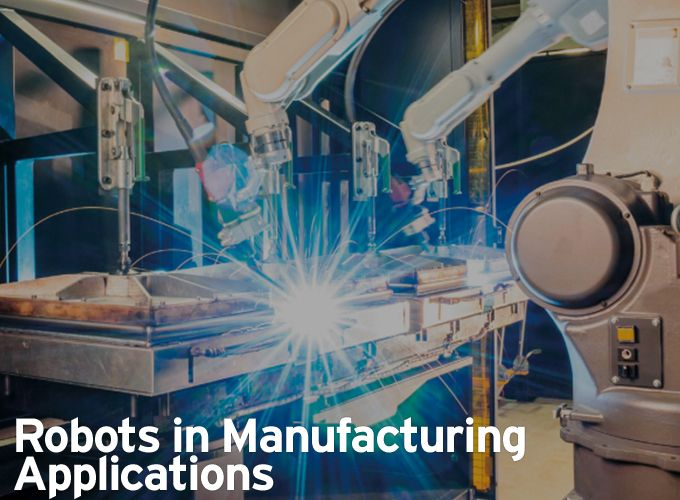 Robots in Manufacturing Applications