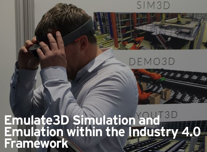 Emulate3D Simulation and Emulation within the Industry 4.0 Framework